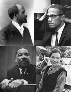 W.E.B. Du Bois, Malcolm X, Dr. Martin Luther King Jr., and Rosa Parks